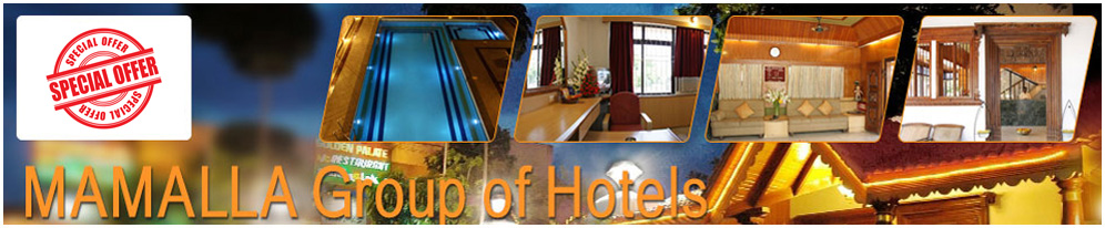 Mamalla Group of Hotels Offers
